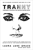 capa de Tranny: Confessions of Punk Rock's Most Infamous Anarchist Sellout