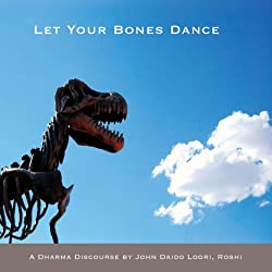 Let Your Bones Dance