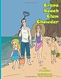 Crane Beach Clam Chowder, Rd Sadler, 146343734X