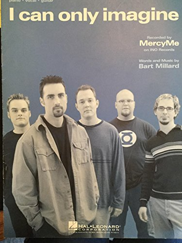 I Can Only Imagine ( Piano / Vocal / Guitar Sheet Music) As Recorded by MercyMe
