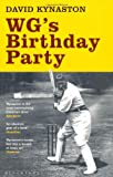 WG's Birthday Party, David Kynaston, 1408812088
