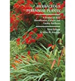 Herbaceous Perennial Plants : A Treatise on their Identification, Culture, and Garden Attributes, Armitage, Allan M., 1588747751