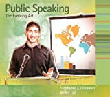 Public Speaking : The Evolving Art, Coopman, Stephanie J. and Lull, James, 0495554278