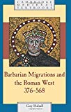 Barbarian Migrations and the Roman West, 376–568 (Cambridge Medieval Textbooks)