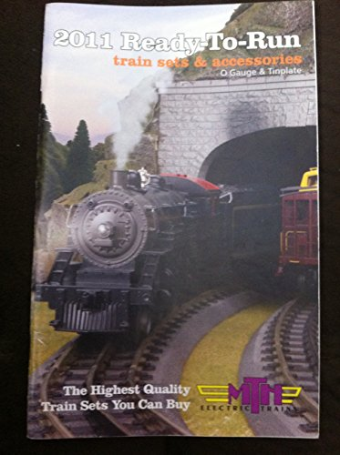 MTH Electric Trains 2011 catalog ~ Ready-To-Run Train Sets & Accessories ~ O-Gauge & Tinplate ~ M.T.H.