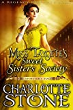 #9: Miss Taygete's Sweet Sister's Society (The Spinster's Society) (A Regency Romance Book)
