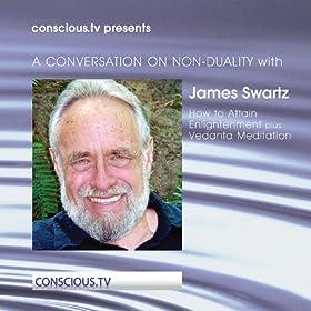 James swartz how to attain enlightenment