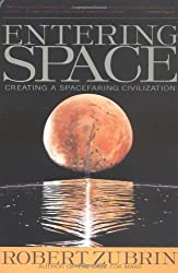 Entering Space: Creating a Spacefaring Civilization