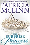Book cover image for The Surprise Princess (The Wedding Series Book 6)