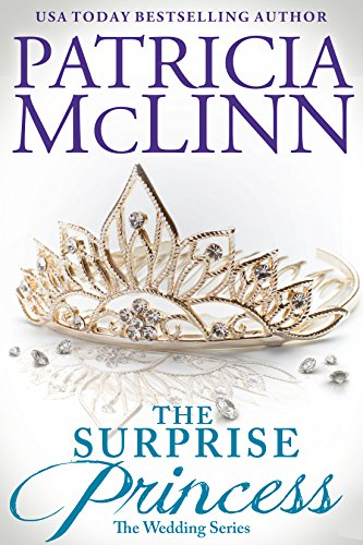 Book cover image for The Surprise Princess (The Wedding Series Book 5)