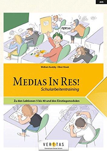 Medias in res!: AHS: 5. bis 6. Klasse - Für die ersten beiden Latein-Lernjahre: Schularbeitentraining