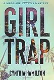 Girl Trap (A Madeline Dawkins Mystery) (Volume 3)