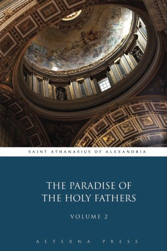 The Paradise of the Holy Fathers: Volume 2 (2 Volumes)