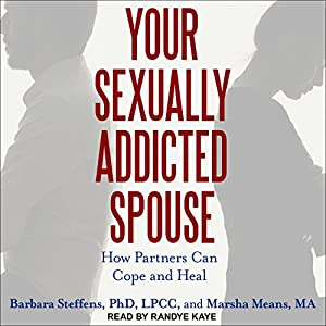 Your Sexually Addicted Spouse Audiobook