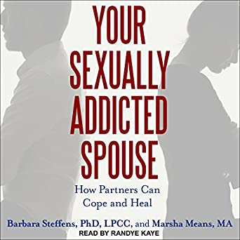 Spouse of sexually addicted
