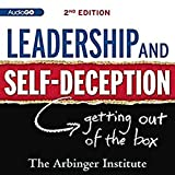 Leadership and Self-Deception: Second Edition
