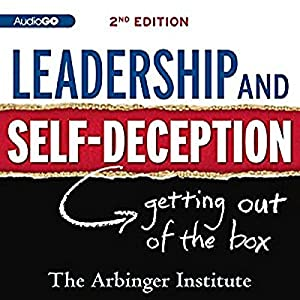 Leadership and Self-Deception Audiobook