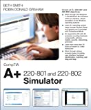 img - for CompTIA A+ 220-801 and 220-802 Simulator (Network Simulator) book / textbook / text book