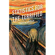 Statistics for the Terrified