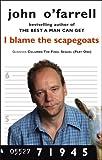 I Blame the Scapegoats