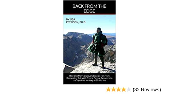 Back From The Edge How One Mans Discovery Brought Him From