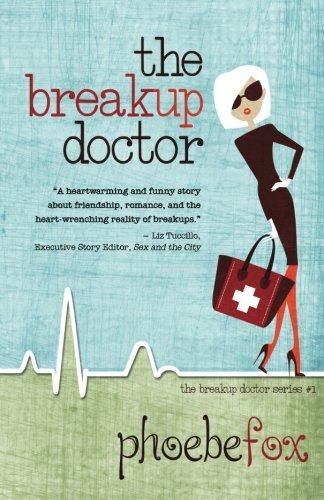 Download The Breakup Doctor (The Breakup Doctor Series) (Volume 1) PDF