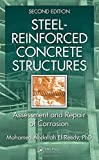 Steel-Reinforced Concrete Structures: Assessment and Repair of Corrosion, Second Edition