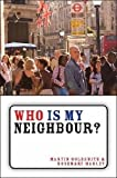 img - for Who Is My Neighbour?: World Faith and Christian Witness book / textbook / text book