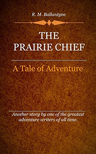 book cover of The Prairie Chief