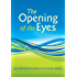 The Opening of the Eyes: Commentaries on the Writings of Nichiren