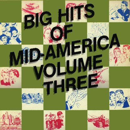 (Big Hits of Mid-America Volume 3)