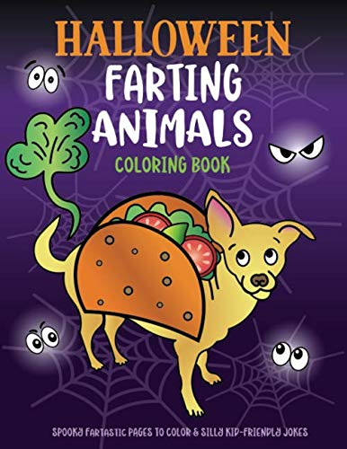 Halloween Colouring Pages For Kids To Print (Halloween Farting Animals Coloring Book: Spooky Fartastic Pages to Color & Silly Kid-Friendly)