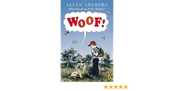Woof Puffin Allan Ahlberg Fritz Wegner 9780140319965 Amazon