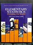 Second Custom Edition for the University of Utah Elementary Statistics picturing the world2012, , 1256113433