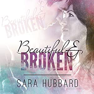 Beautiful and Broken Audiobook
