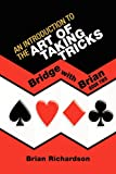 An introduction to the art of taking Tricks, Brian Richardson, 1441568697