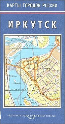 Irkutsk Siberia Russia 125 000 Street Map Kartografija