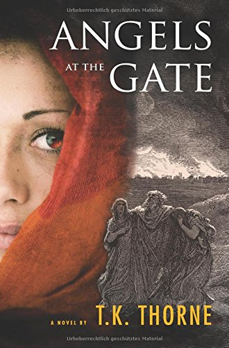 Angels at the Gate by T K Thorne
