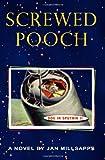 Screwed Pooch, Jan Millsapps, 1419670700