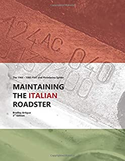 Maintaining the Italian Roadster 2nd Edition: The 1966 ... on