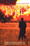 Front cover for the book A Durable Fire by Barbara Keating