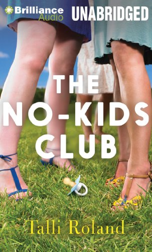 The No-Kids Club by Brilliance Audio