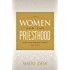 Women and the Priesthood: What One Mormon Woman Believes