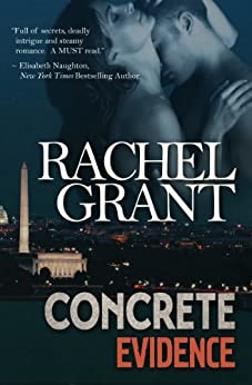 Concrete Evidence (Evidence Series Book 1) by [Grant, Rachel]