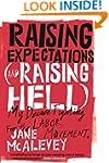 Raising Expectations (and Raising Hel...