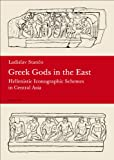 Greek Gods in the East, Ladislav Stanco, 8024620456