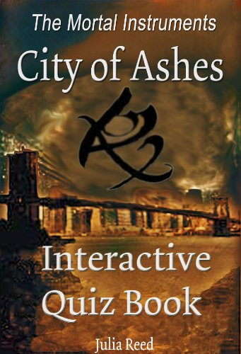 (City of Ashes: The Interactive Quiz Book (The Mortal Instruments Series 2))