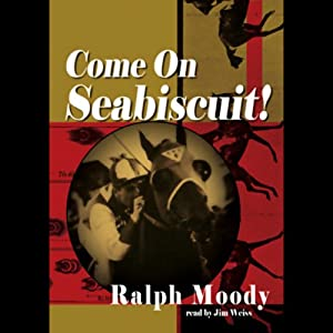 Come on Seabiscuit! Audiobook