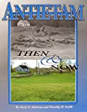 Antietam Then and Now, Garry E. Adelman, 1577471172