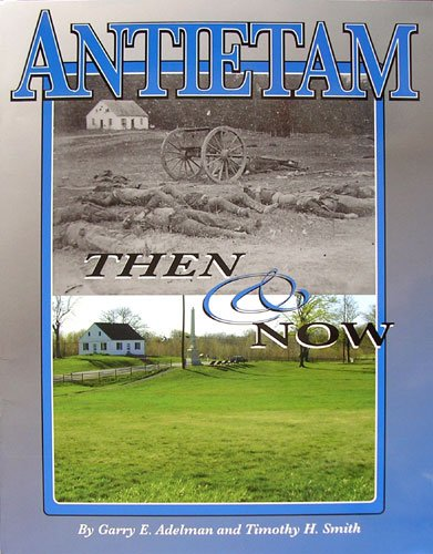 Antietam Then and Now